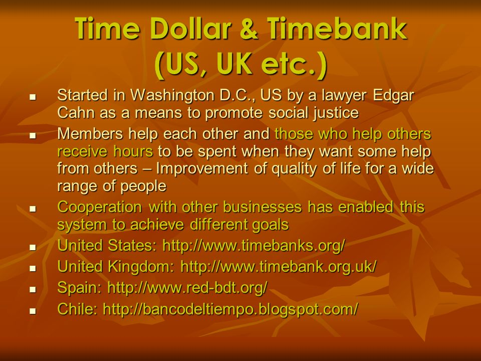 Time Dollar & Timebank (US, UK etc.)