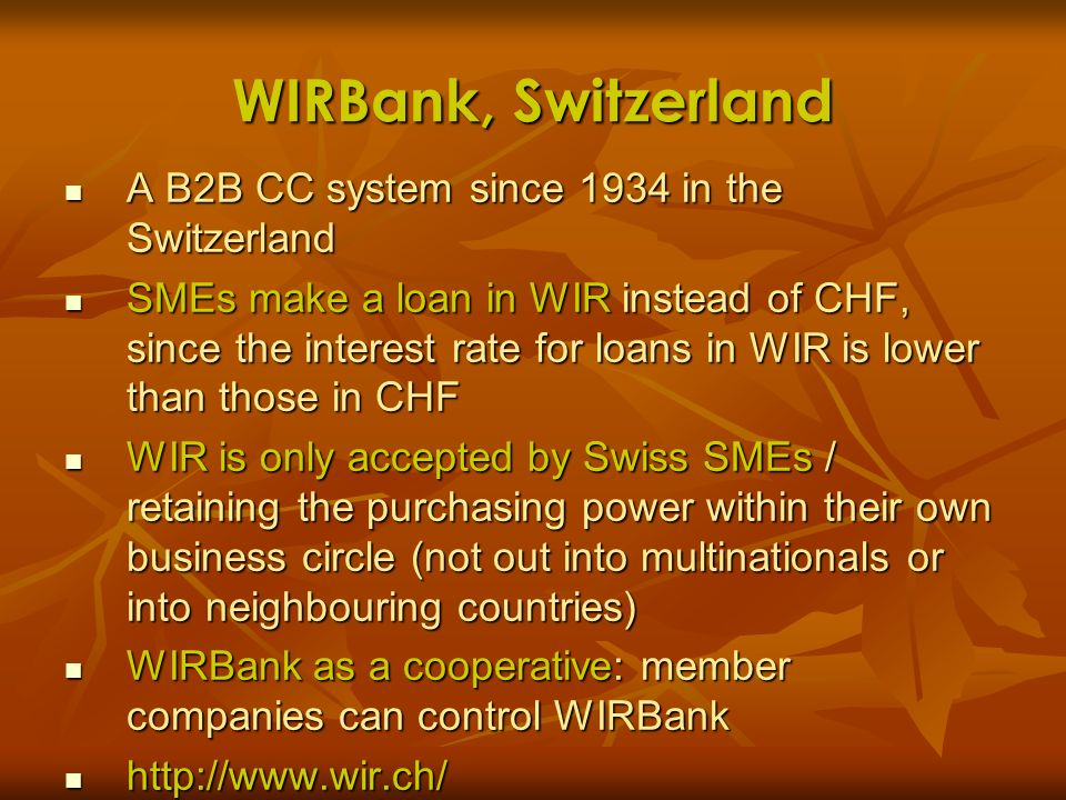 WIRBank, Switzerland A B2B CC system since 1934 in the Switzerland