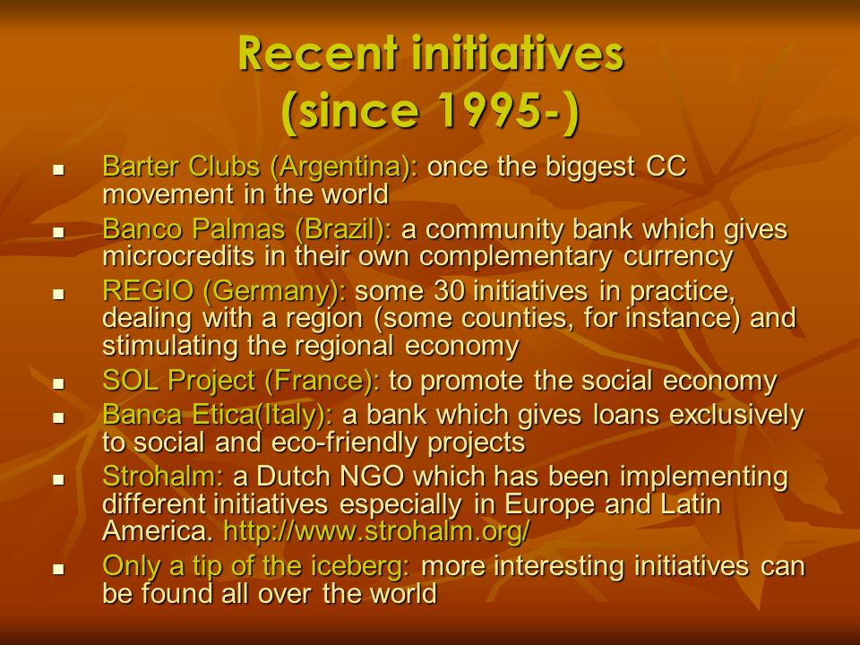 Recent initiatives (since 1995-)