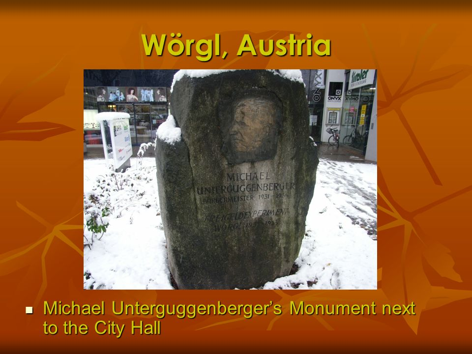Wörgl, Austria Michael Unterguggenberger's Monument next to the City Hall