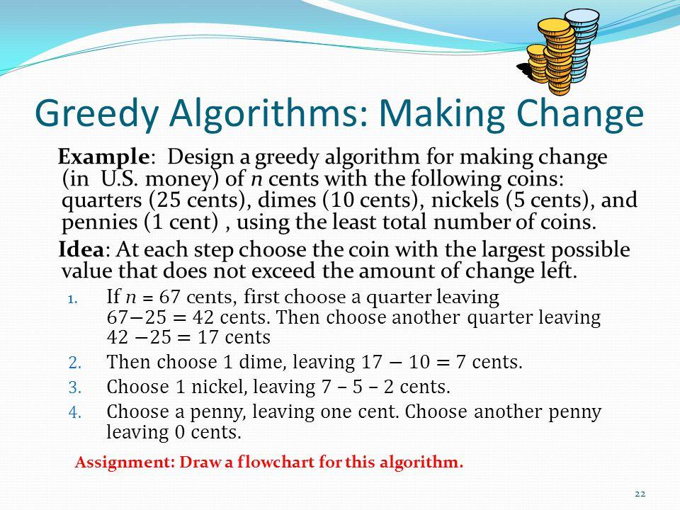 Greedy Algorithms: Making Change
