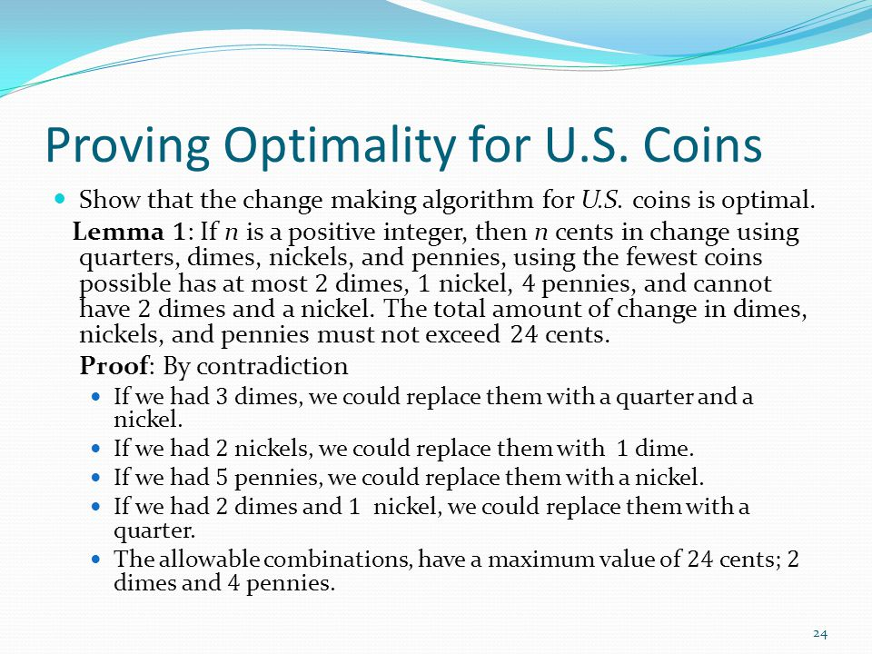 Proving Optimality for U.S. Coins