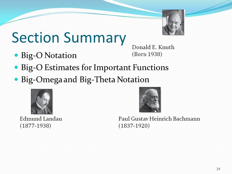 Section Summary Big-O Notation Big-O Estimates for Important Functions