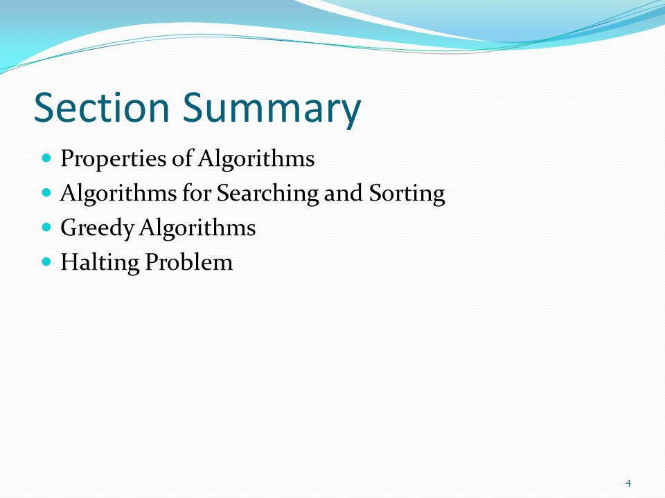Section Summary Properties of Algorithms