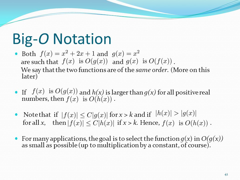 Big-O Notation Both and are such that and .