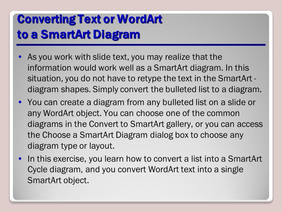 Converting Text or WordArt to a SmartArt Diagram