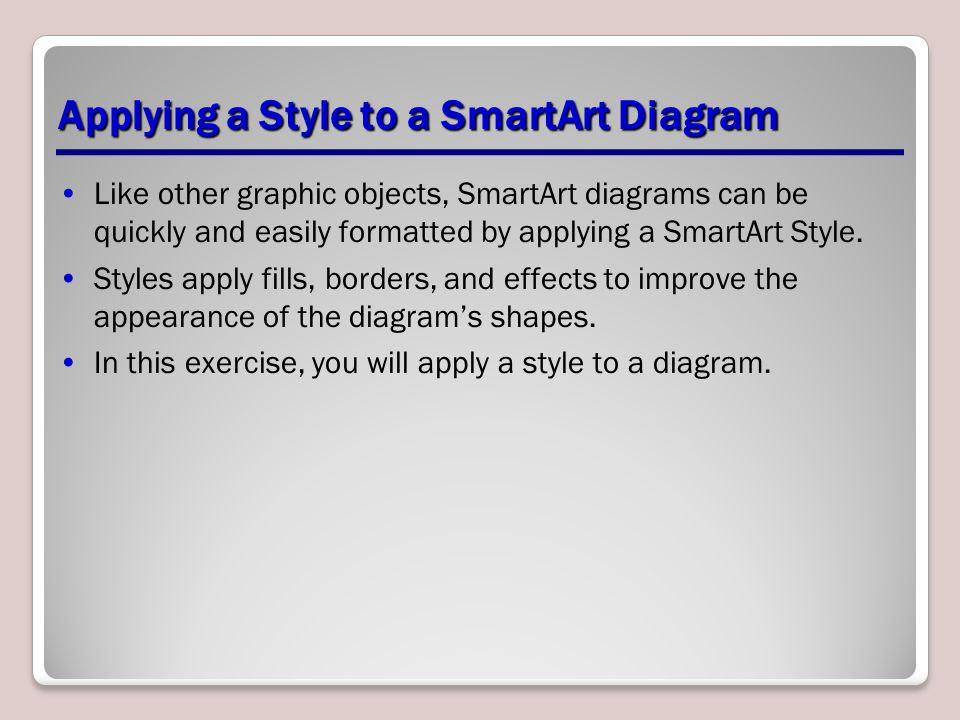 Applying a Style to a SmartArt Diagram