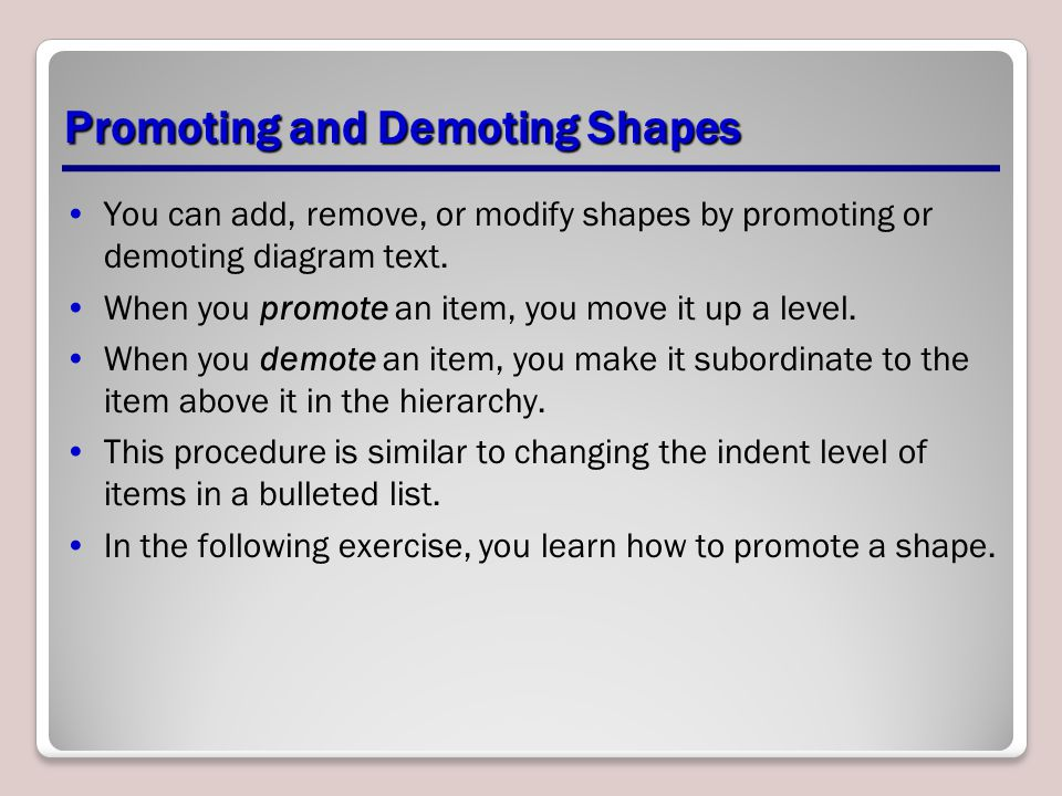 Promoting and Demoting Shapes
