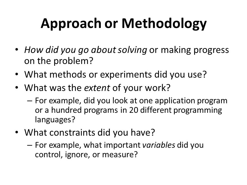 Approach or Methodology