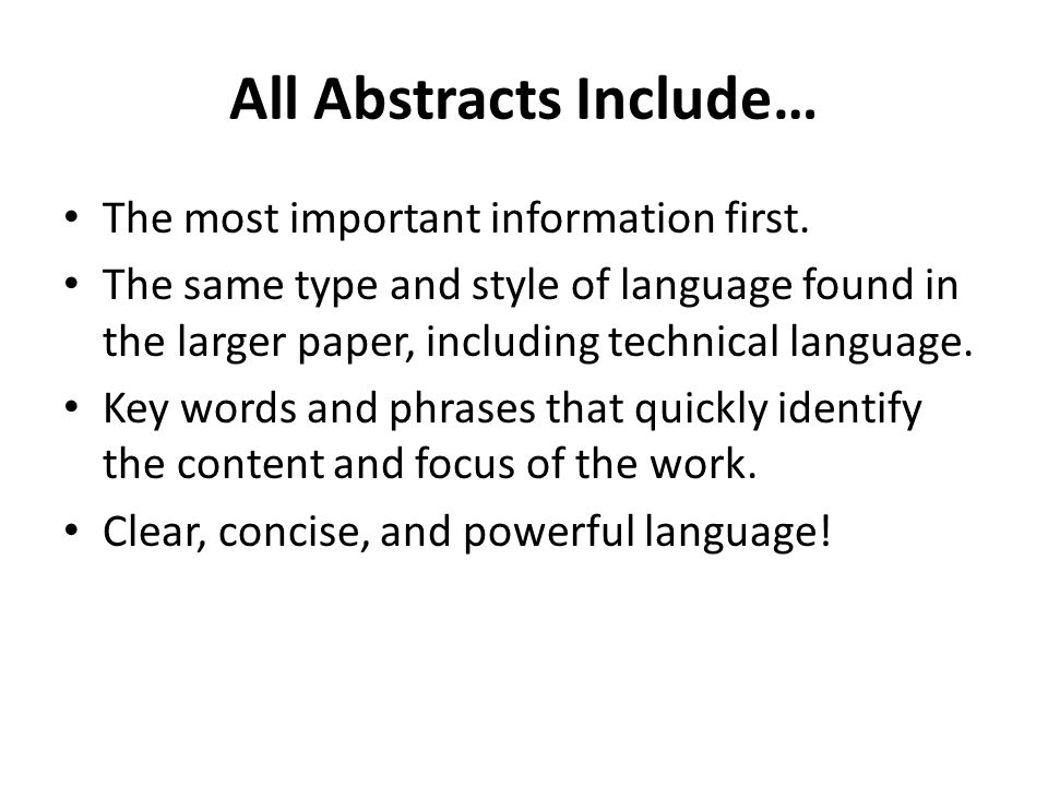 All Abstracts Include…