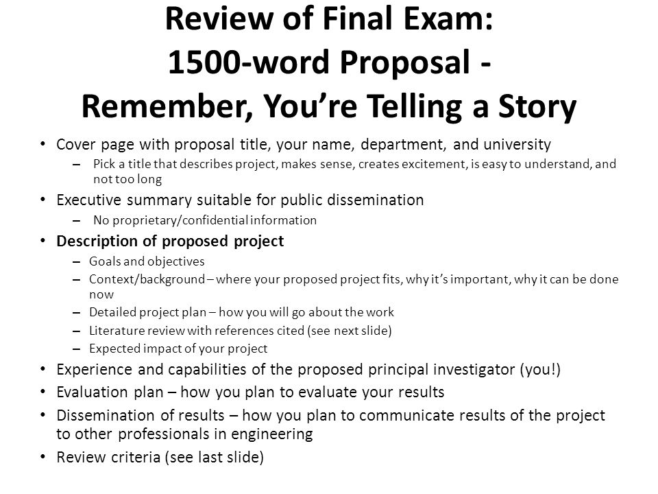 Review of Final Exam: 1500-word Proposal - Remember, You're Telling a Story