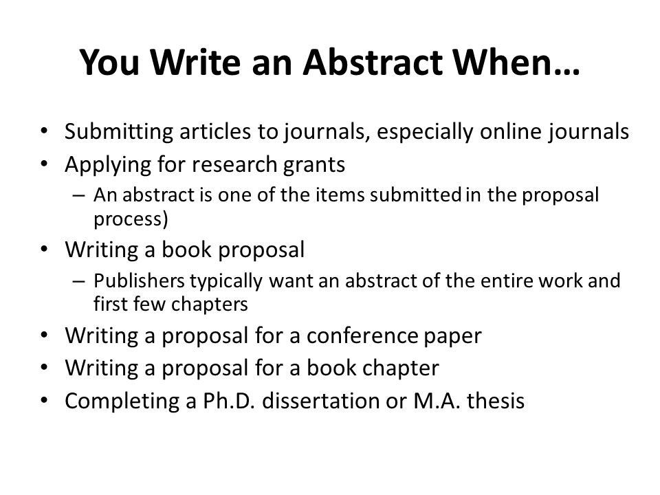 You Write an Abstract When…