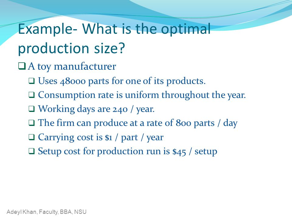 Example- What is the optimal production size