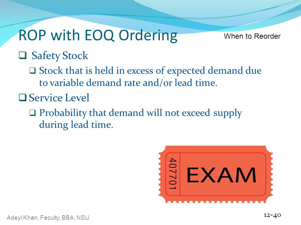 ROP with EOQ Ordering Safety Stock Service Level