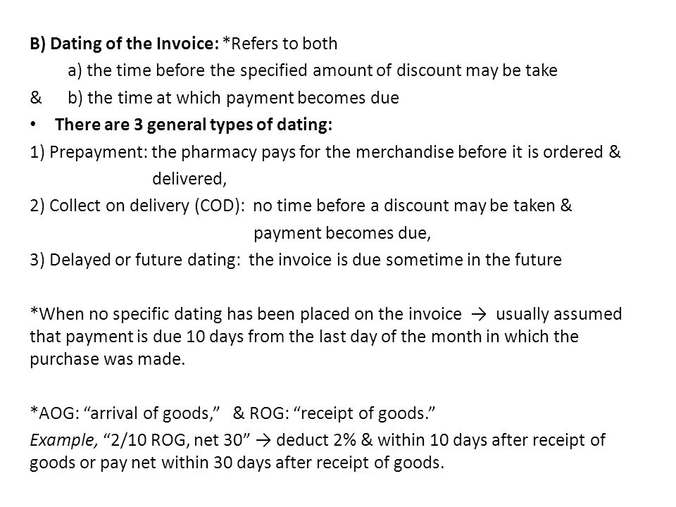 B) Dating of the Invoice: *Refers to both