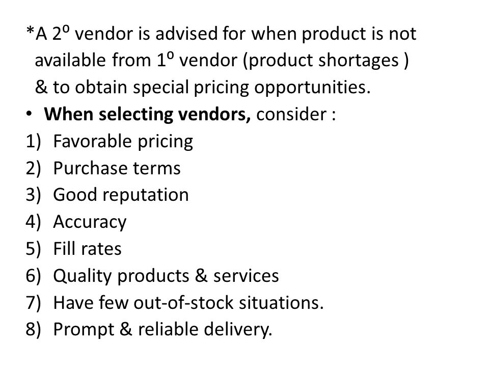*A 2⁰ vendor is advised for when product is not