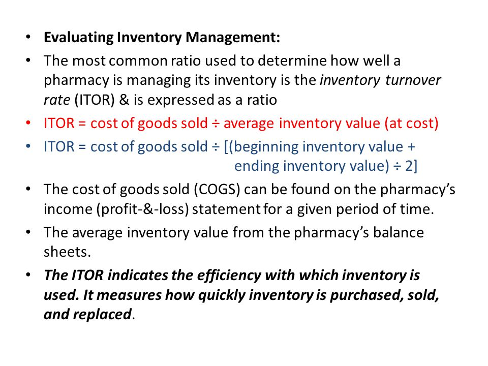 Evaluating Inventory Management: