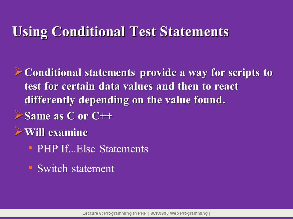 Using Conditional Test Statements