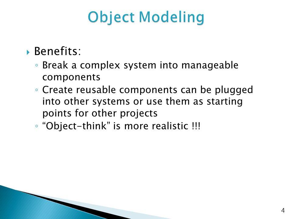 Object Modeling Benefits: