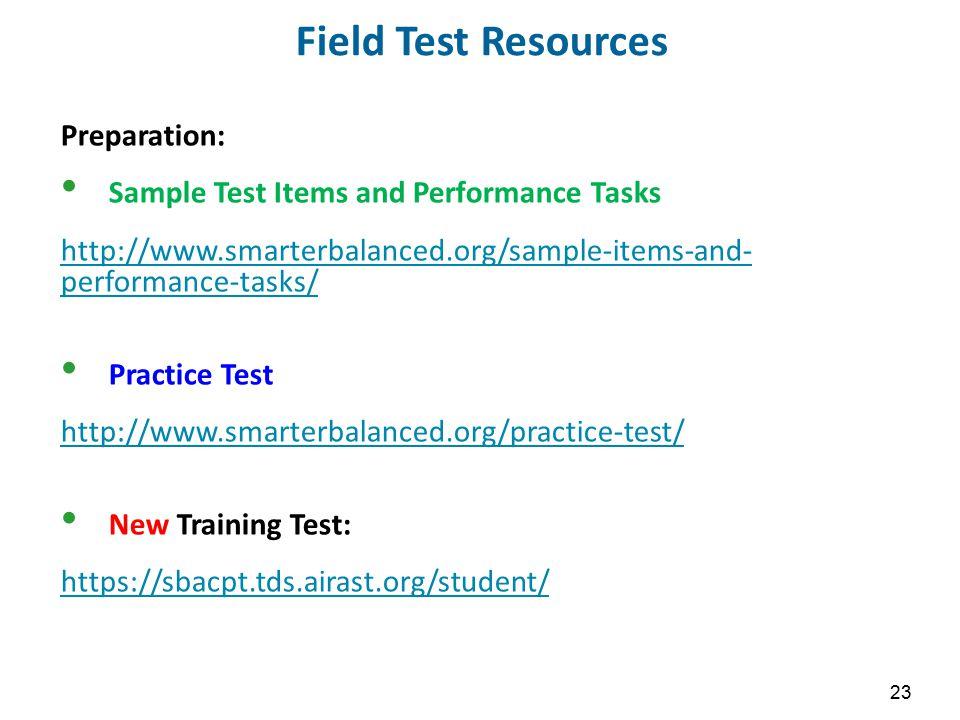Field Test Resources Preparation: