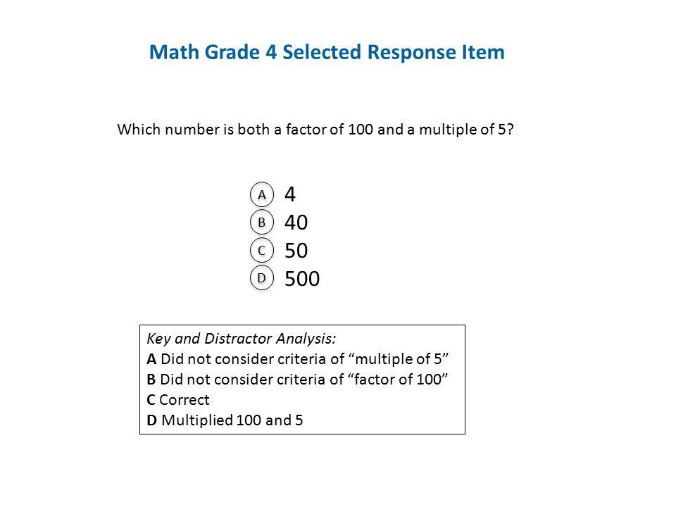 Math Grade 4 Selected Response Item