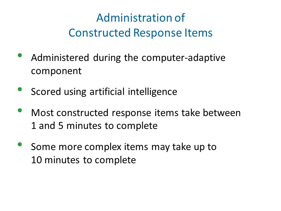 Administration of Constructed Response Items