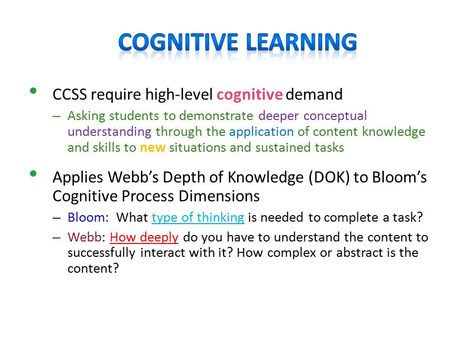 Cognitive Learning CCSS require high-level cognitive demand