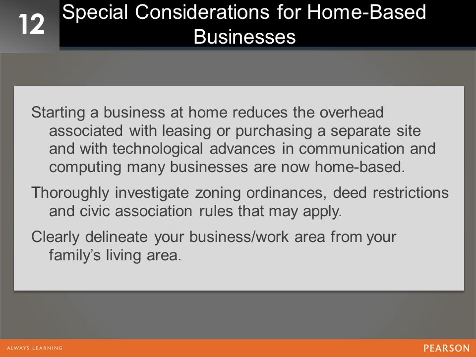 Special Considerations for Home-Based Businesses