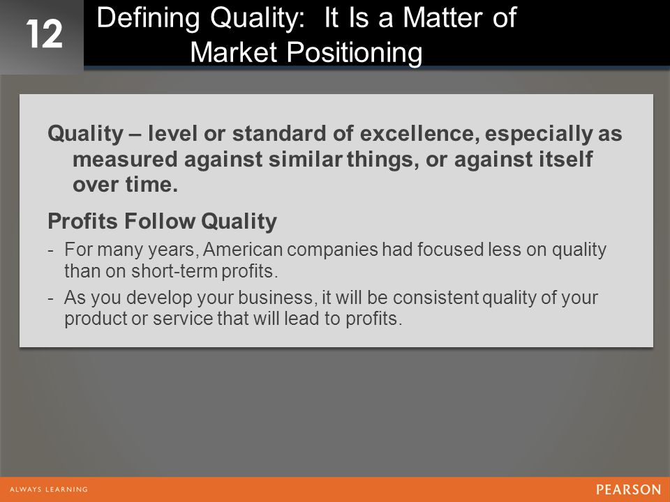 Defining Quality: It Is a Matter of Market Positioning