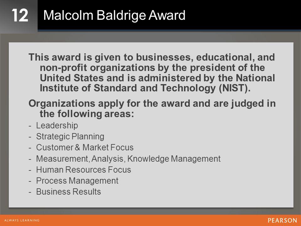 12 Malcolm Baldrige Award