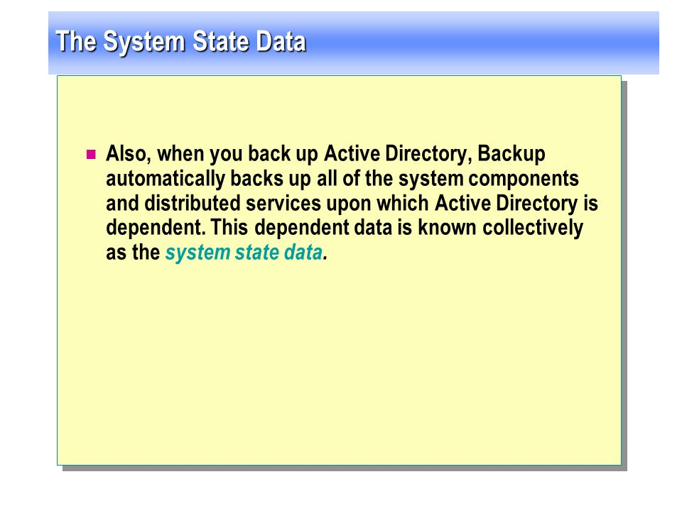 The System State Data