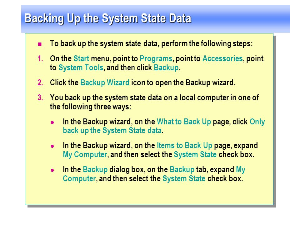 Backing Up the System State Data