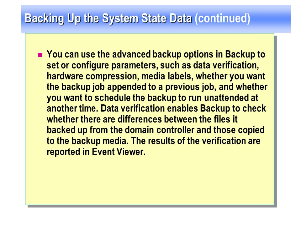 Backing Up the System State Data (continued)