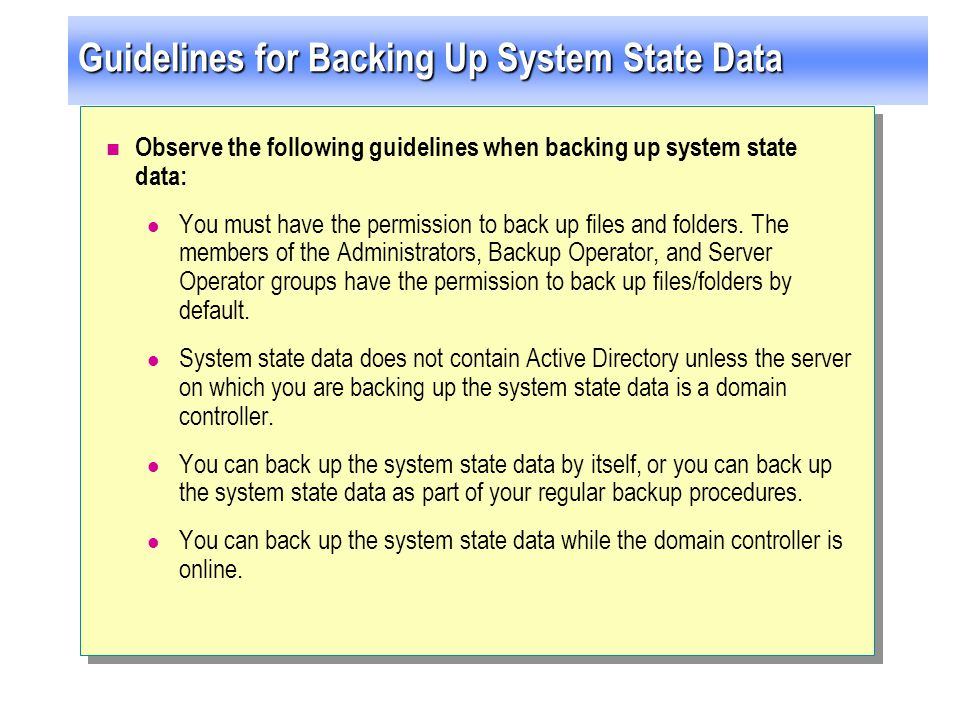 Guidelines for Backing Up System State Data