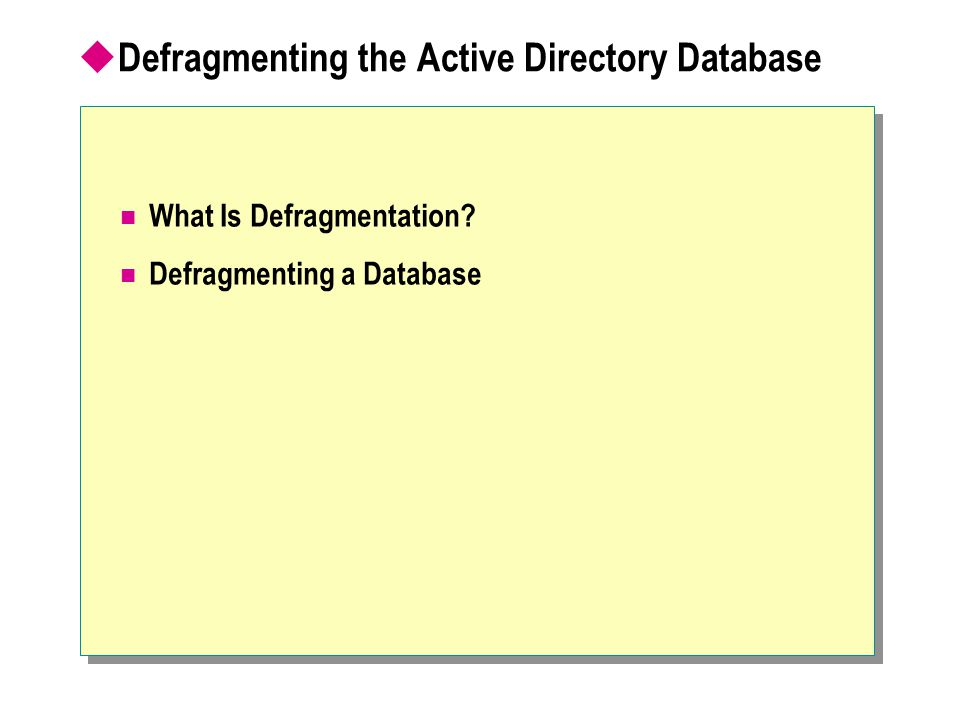 Defragmenting the Active Directory Database