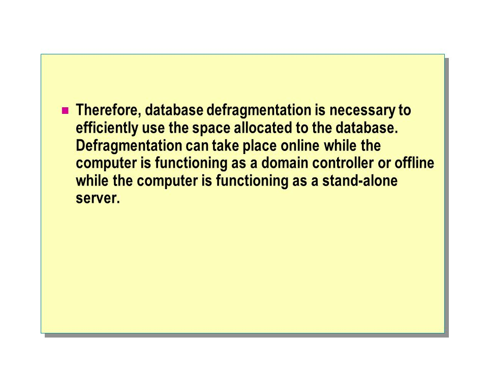 Therefore, database defragmentation is necessary to efficiently use the space allocated to the database.