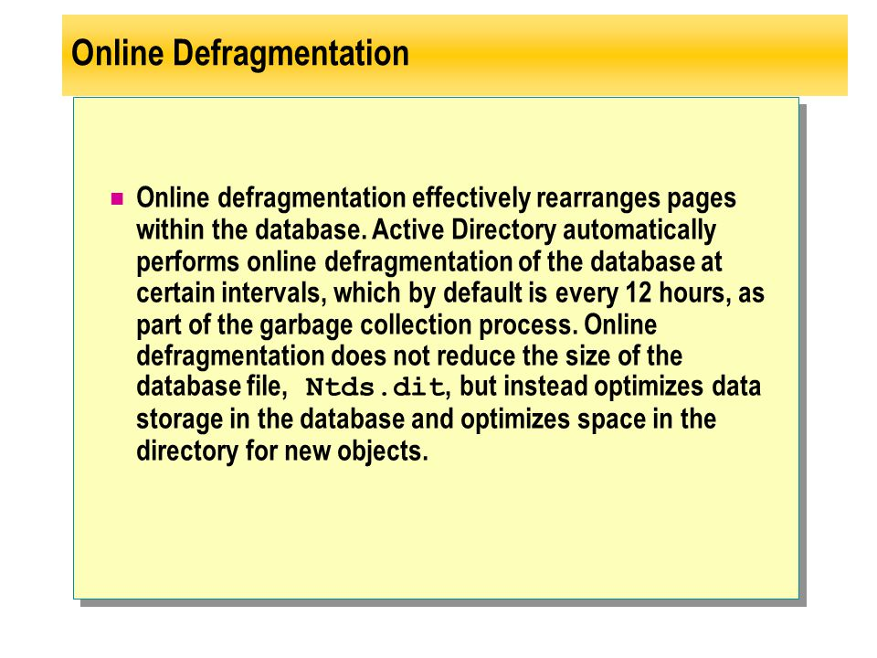 Online Defragmentation