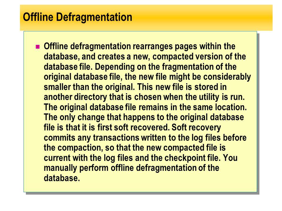 Offline Defragmentation