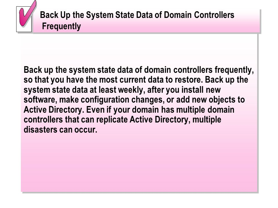 Back Up the System State Data of Domain Controllers Frequently