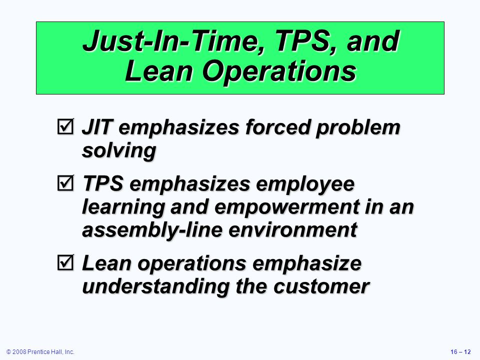 Just-In-Time, TPS, and Lean Operations
