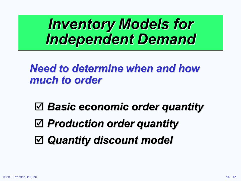 Inventory Models for Independent Demand