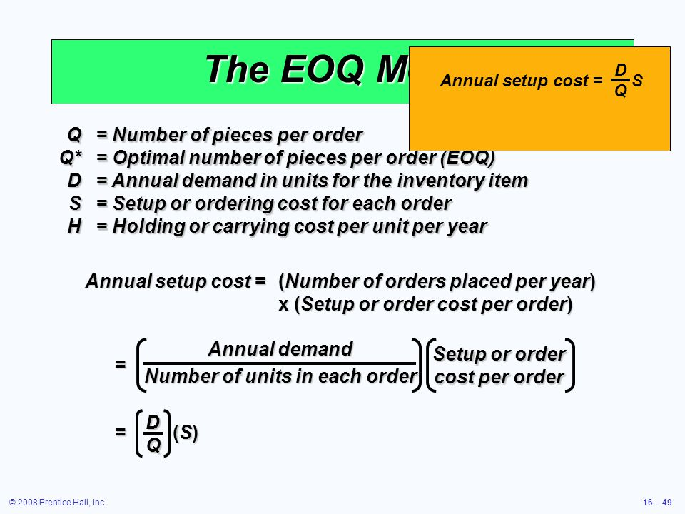 Number of units in each order Setup or order cost per order