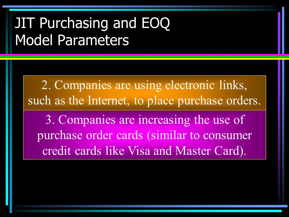 JIT Purchasing and EOQ Model Parameters