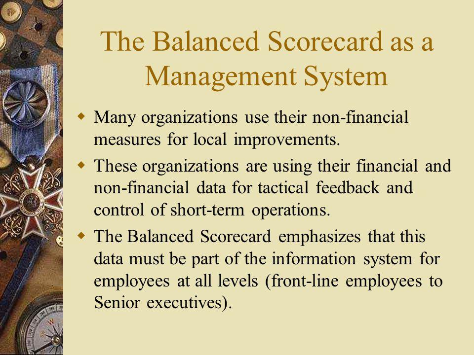 The Balanced Scorecard as a Management System
