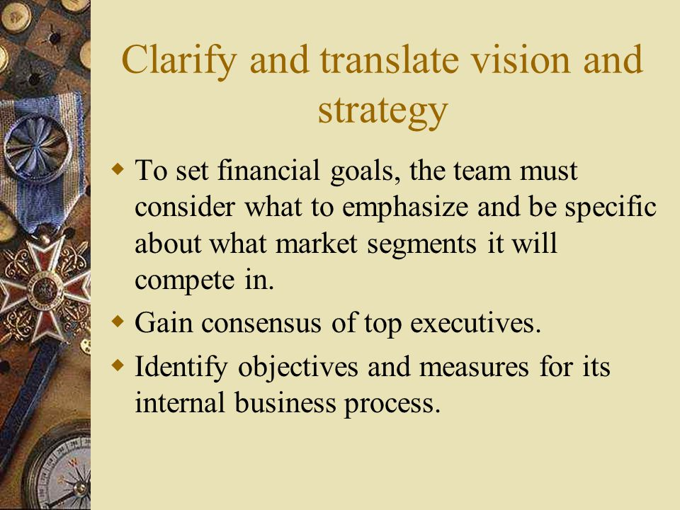 Clarify and translate vision and strategy