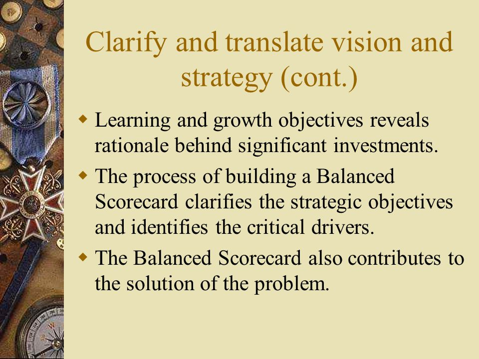 Clarify and translate vision and strategy (cont.)