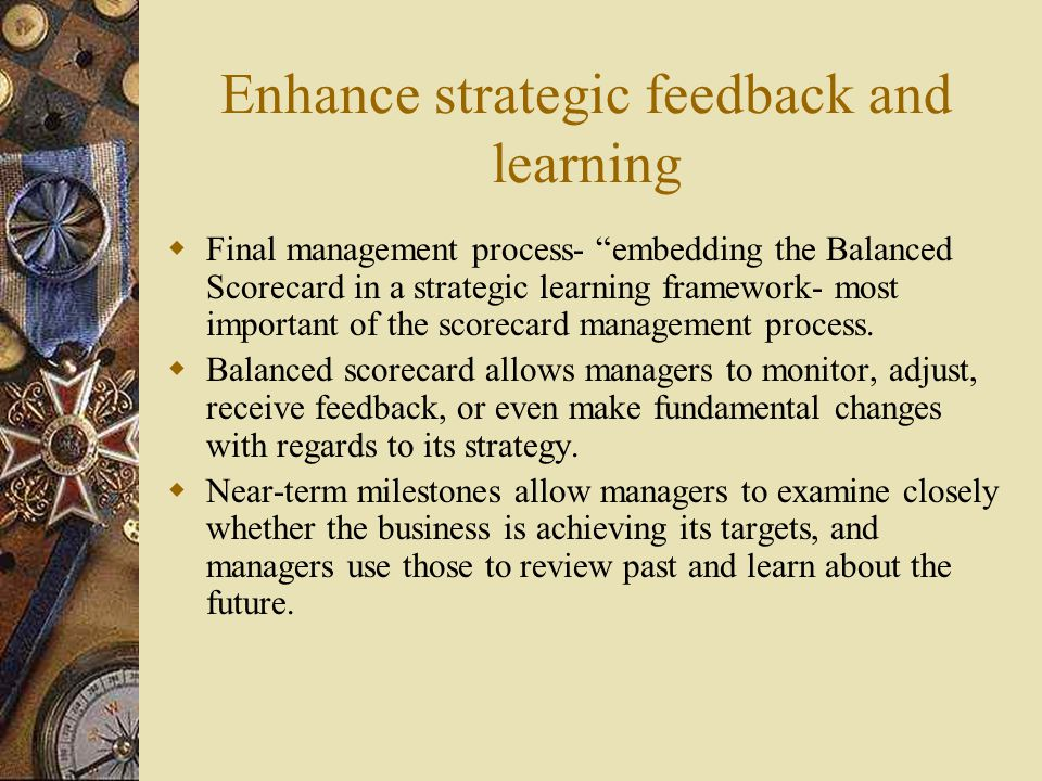 Enhance strategic feedback and learning