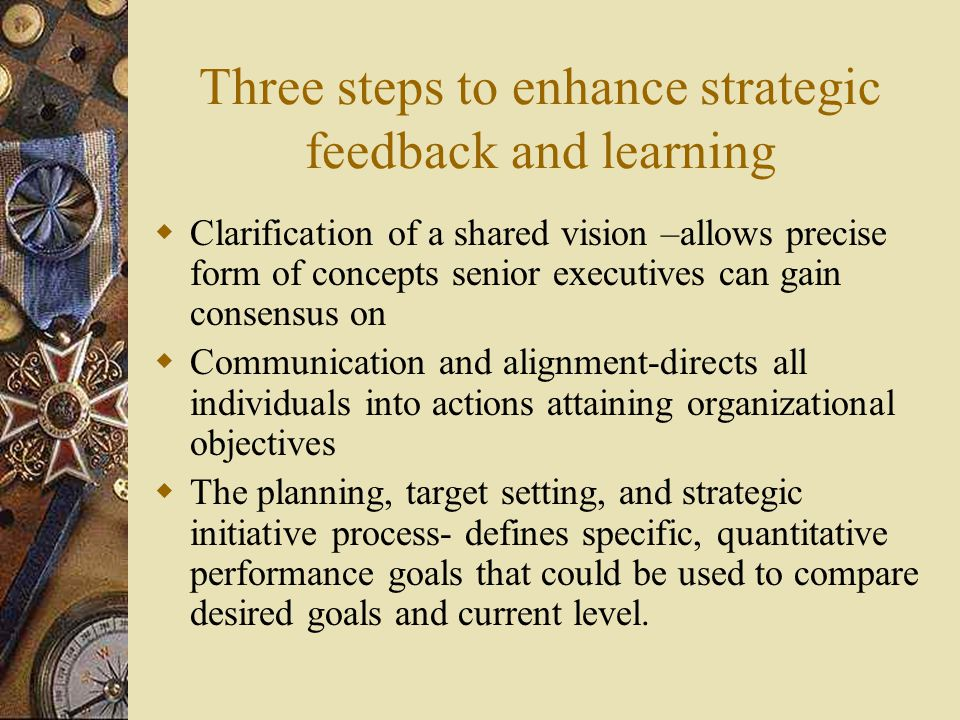 Three steps to enhance strategic feedback and learning