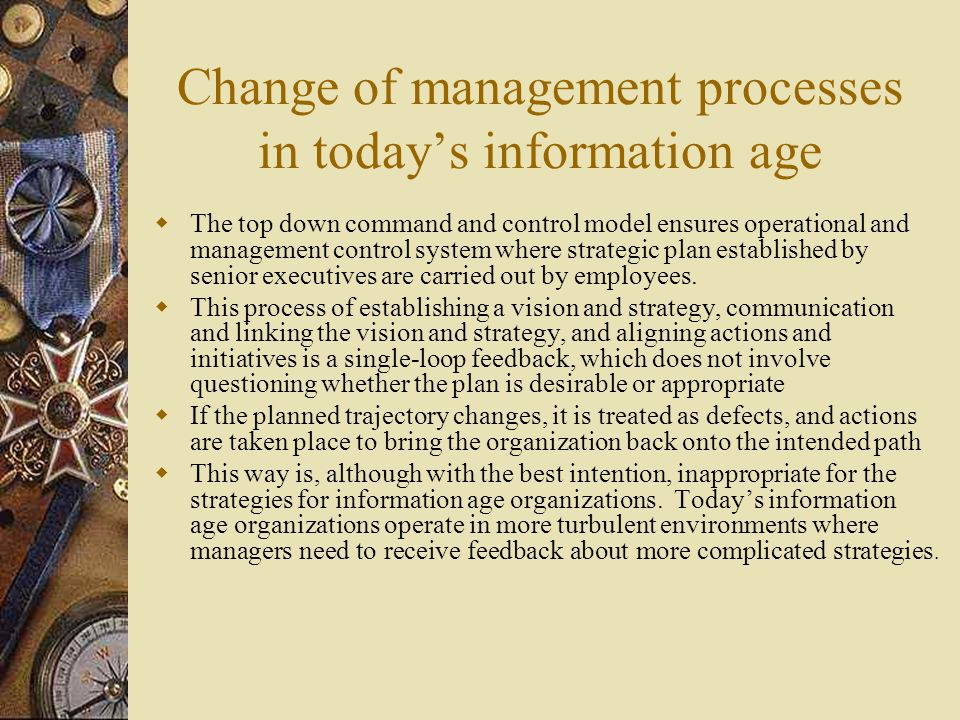 Change of management processes in today's information age