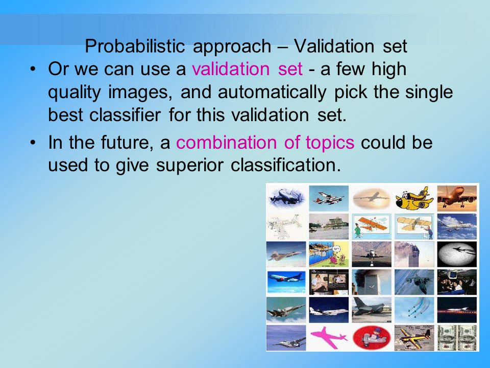 Probabilistic approach – Validation set